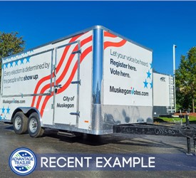 8.5'x16' Voter Registration Trailer - Recent Example